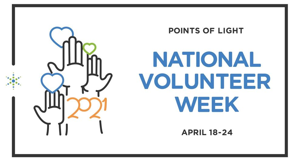 National Volunteer Week 4/18-4/24/21